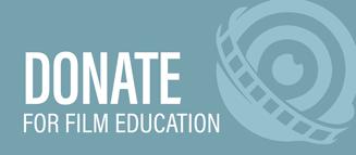 Donate. For Film Education.